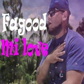 [Mp3] Fagood - Mi Love - Partaz Out Mizik
