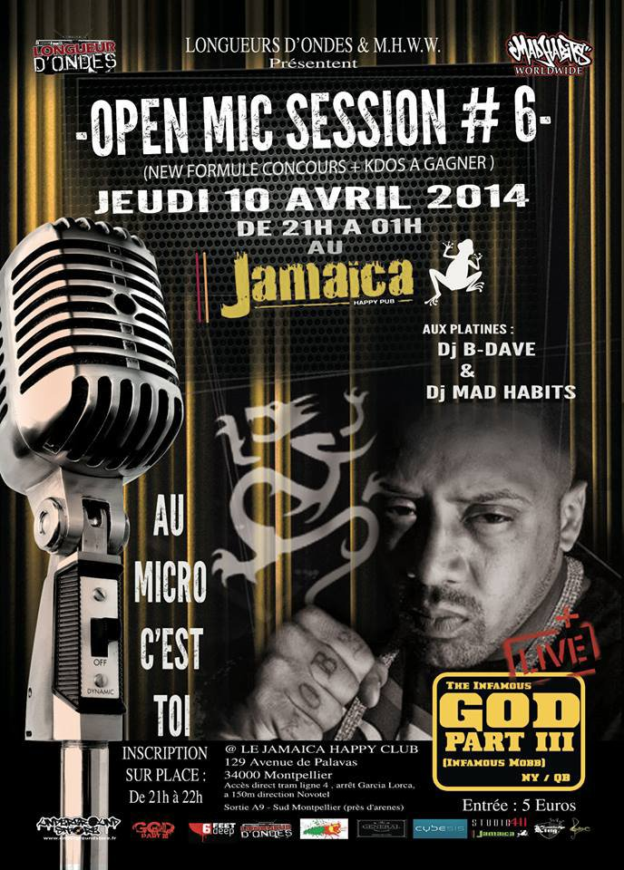 Open Mic session #6 + Showcase Godfather Part III (Infamous Mobb / Queens New York))
