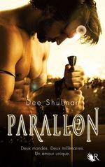 Parallon, tome 2 - Dee SHULMAN