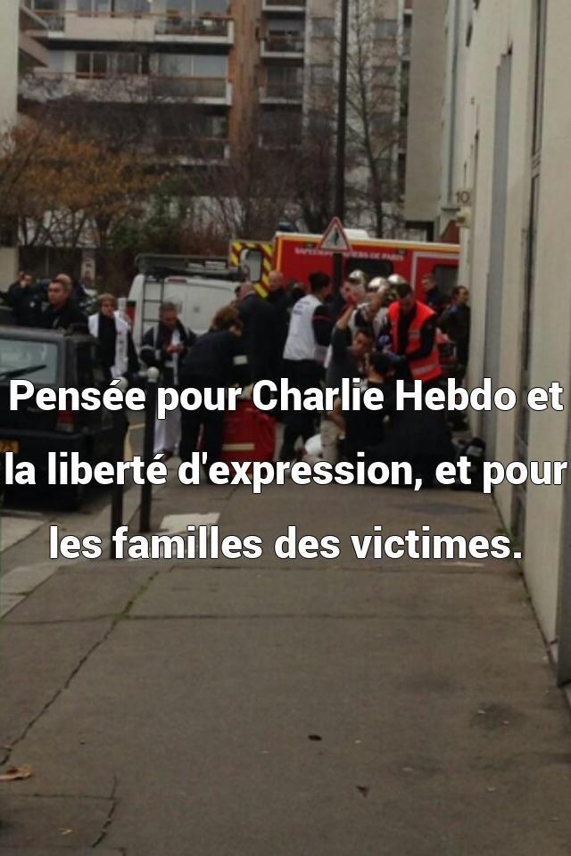 Pens�e pour Charlie Hebdo et la libert� d'expressi...