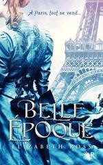 Belle Epoque - Elizabeth Ross