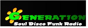 GENERATION SOUL DISCO FUNK RADIO - La REFERENCE Soul, Disco, Funk ! Écouter la musique gratuitement - GENERATION SOUL DISCO FUNK RADIO - La REFERENCE Soul, Disco, Funk ! Écouter la musique gratui...