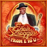 Ennois Scroggins  From E to U