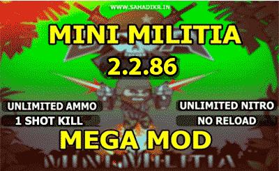 Mini militia mod Pro Pack and Unlimited Nitro + Unlimited Ammo ONE SHOT KILL MOD latest version - Sahad ikr's tricks