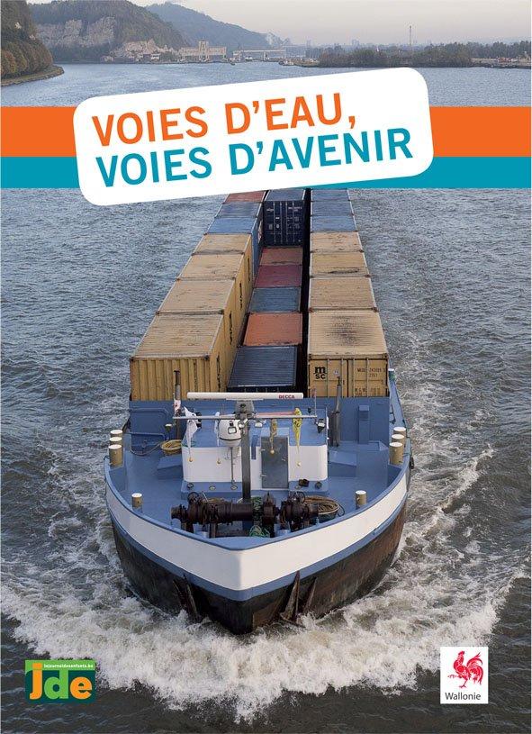 Voies d'eau, voies d'avenir | Portail de la Wallonie