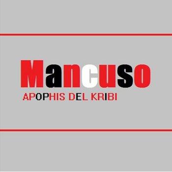 Mancuso, by Apophis Del Kribi