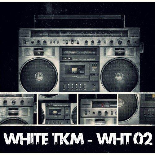 White Tkm - WHT02 [27.01.14 mix]