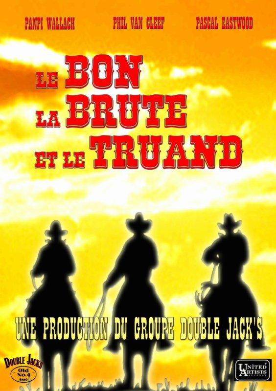 Le Bon La Brute et Le Truand