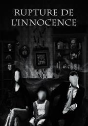 Rupture de l'innocence