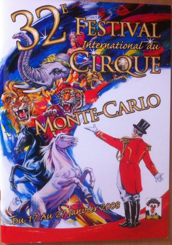 Programme 32ème Festival International du cirque de Monte-Carlo 2008
