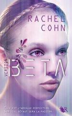 Version Beta - Rachel Cohn