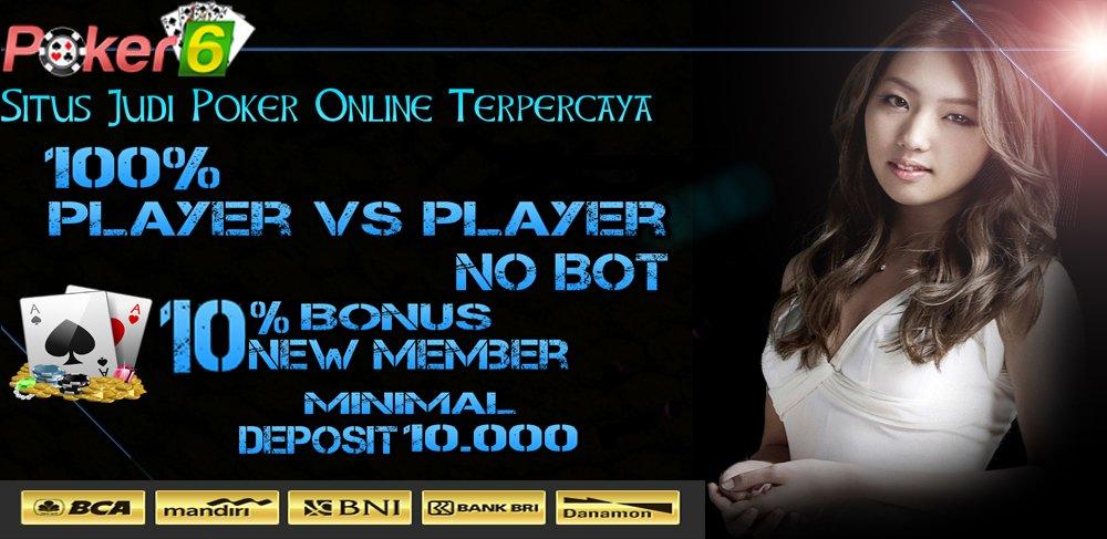 Main Judi Poker Uang Rupiah | Poker Online Indonesia | Agen Judi Poker | Situs Judi Poker