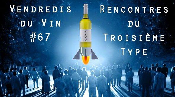 VDV #67 : Rencontres du 3e type - Vins Libres