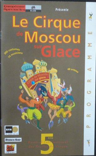 Programme Le Cirque de Moscou sur Glace - Européenne de Spectacle 1998