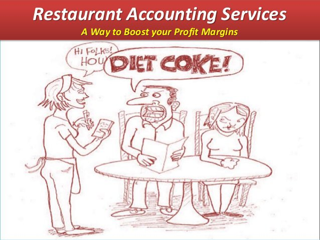 Restaurant Accounting Services - A Way to Boost Profit Margins