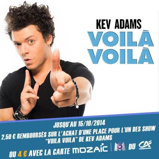 Nouvelle offre ! 4€ remboursés pour le Voilà Voilà Tour de Kev Adams !