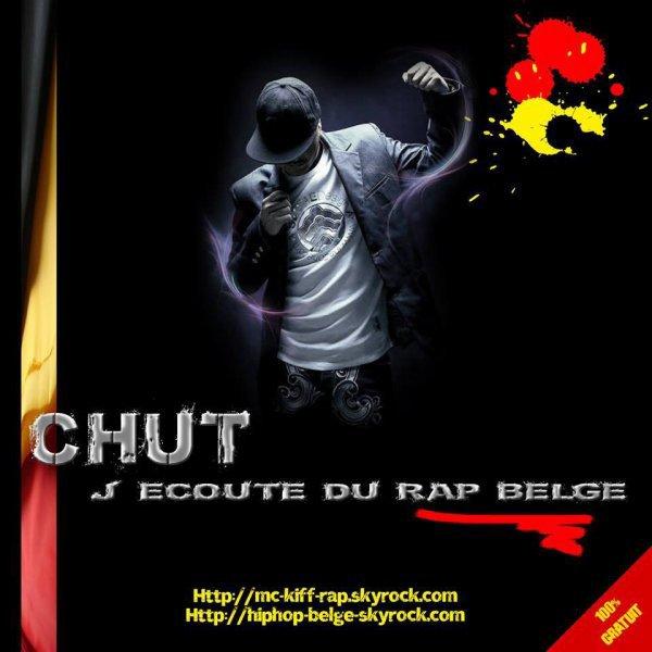 chut j' écoute du rap belge