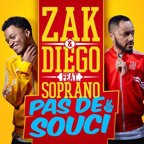 Soprano x Zak & Diego - Pas de souci