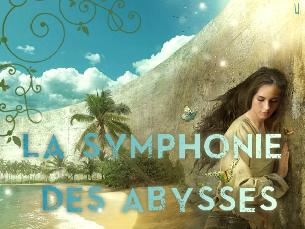 LA SYMPHONIE DES ABYSSES T.1 : LA PARTITION D'ABRIELLE