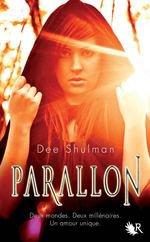 Parallon - Tome 1 - Dee Shulman