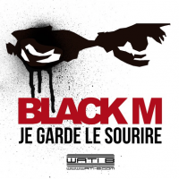 "Black M ""Je garde le sourire"""