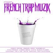 Écoutez un extrait et téléchargez French Trap Muzik sur iTunes. Consultez les notes et avis d'autres utilisateurs.
