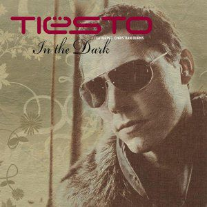 Tiesto Feat. Christian Burns - In The Dark