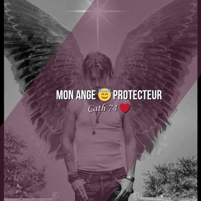 mon ange protecteur!