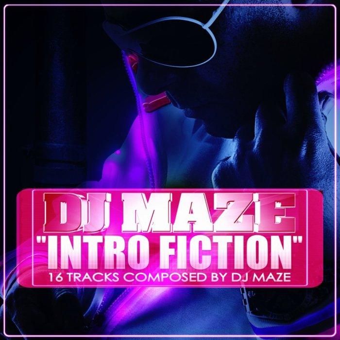 Intro Fiction by DJ MAZE! Mixtape avant l'album