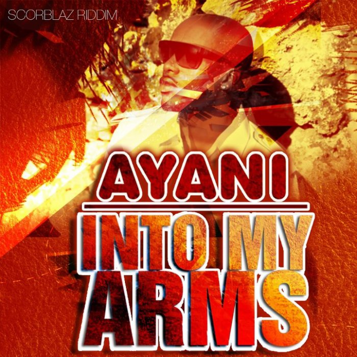 Prochain Scorblaz Single:  Ayani - Into my arms ( A Venir)