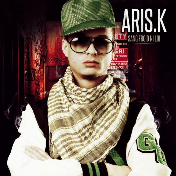 Aris.k - Officiel (Sang Froid Ni Loi)