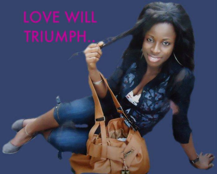 LOVE WILL TRIUMPH