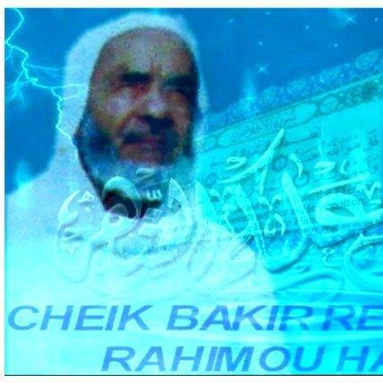 Cheik Bakir Rechoum Rahimou Allah