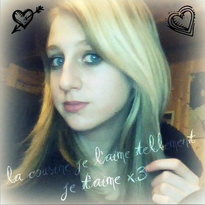 Estelle je t'aime tellement toi x3