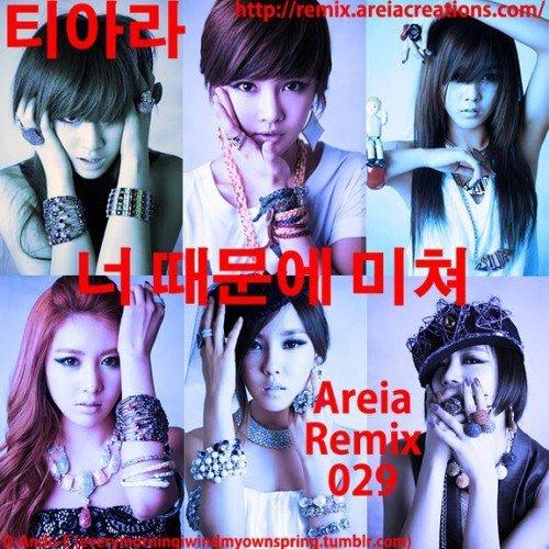 I Go Crazy Because Of You [AREIA REMIX 029]