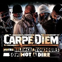 "Carpe Diem ! ""Notre Silence A Toujours Son Mot A Dire"""