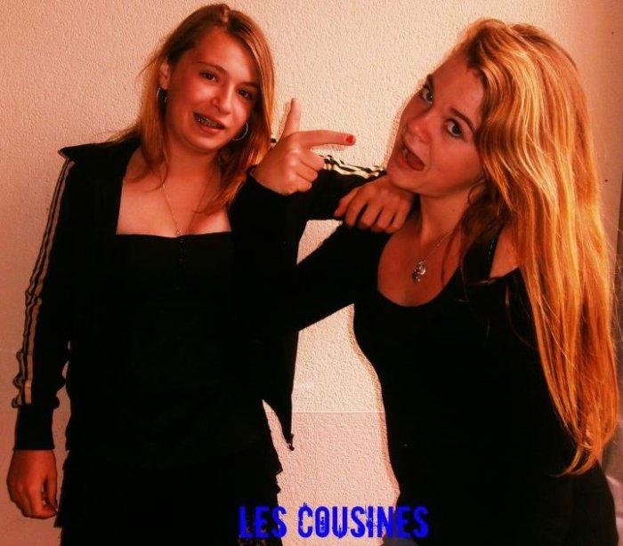La Meilleure des cousine ... !<3 Je t'aime <3.