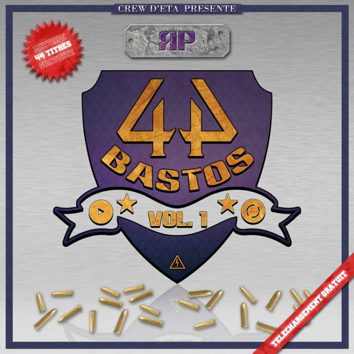 RP [CREW D'ETA] - 44 Bastos (Vol. 1)