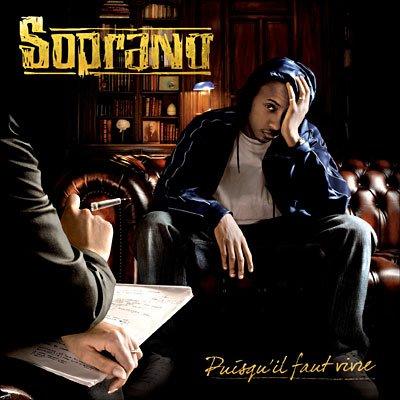 """Soprano """"Puisqu'il faut vivre"""" (2007)"""