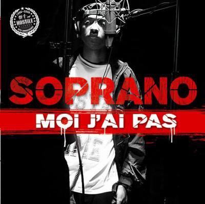 """Soprano"""" Moi j'ai pas"""" (2006)"""