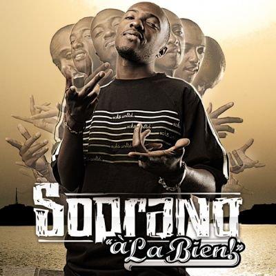 """Soprano """"A la bien"""" (2007)"""