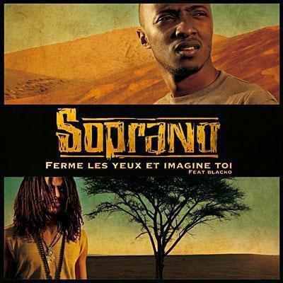"""Soprano """"Ferme les yeux et imagine toi"""" (2007)"""