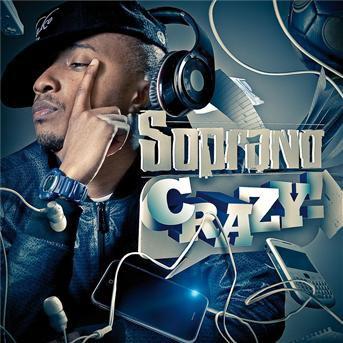 "Soprano ""Crazy"" (2010)"