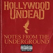 Note From The Underground, Hollywood Undead