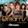 Dreams-1reve-2vies