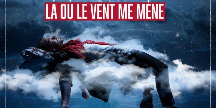 Affiche des concert de Là Où Le Vent Me Mène Tour