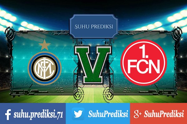 Prediksi Bola Inter Milan Vs Nurnberg 15 Juli 2017