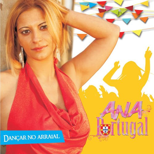 Ana Portugal - Dançar No Arraial