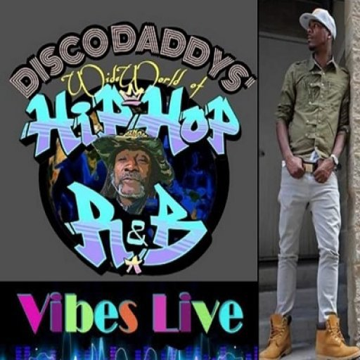 DISCO DADDYS' WIDE WORLD OF HIP -HOP AND RnB - Tony Benefit