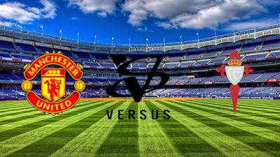 Agen Poker Uang Asli: Agen Poker Uang Asli Manchester United VS Celta de Vigo